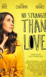 No Stranger Than Loveen streaming