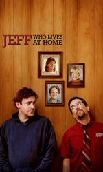 Jeff, Who Lives at Homeen streaming