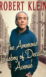 Robert Klein: The Amorous Busboy of Decatur Avenueen streaming