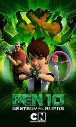 Ben 10 : Destruction Alienen streaming
