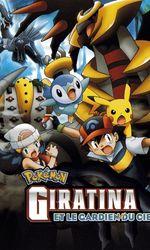 Pokémon : Giratina et le Gardien du Cielen streaming