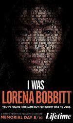I Was Lorena Bobbitten streaming