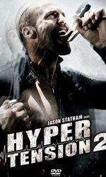 Hyper Tension 2en streaming