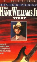 Living Proof: The Hank Williams, Jr. Storyen streaming