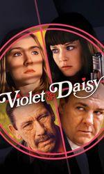 Violet & Daisyen streaming