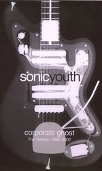 Sonic Youth: Corporate Ghosten streaming