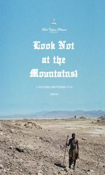 Look Not at the Mountains!en streaming