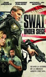 S.W.A.T.: Under Siegeen streaming