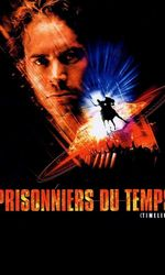 Prisonniers du tempsen streaming