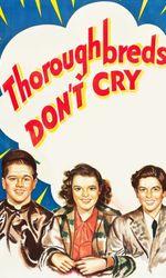 Thoroughbreds Don't Cryen streaming