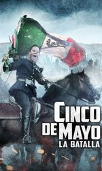Cinco de Mayo: La Batallaen streaming