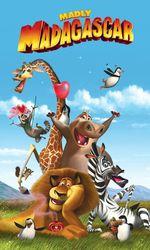 Madagascar à la folieen streaming
