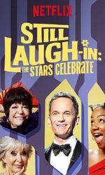 Still Laugh-In: The Stars Celebrateen streaming