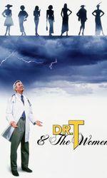 Docteur T & Les Femmesen streaming