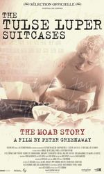 The Tulse Luper Suitcases, Part 1 : The Moab Storyen streaming