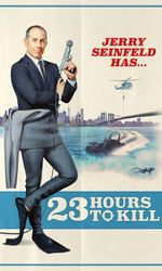 Jerry Seinfeld: 23 Hours To Killen streaming