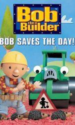 Bob the Builder: Bob Saves the Day!en streaming