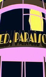 Edifício Paraísoen streaming