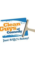 Clean Guys of Comedyen streaming