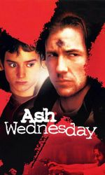 Ash Wednesday : Le Mercredi des cendresen streaming