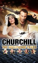 Churchill: The Hollywood Yearsen streaming