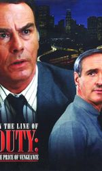 In the Line of Duty: The Price of Vengeanceen streaming