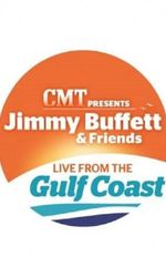 Jimmy Buffett & Friends: Live from the Gulf Coasten streaming