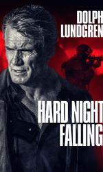Hard Night Fallingen streaming