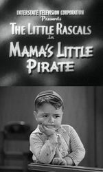 Mama's Little Pirateen streaming