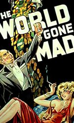 The World Gone Maden streaming