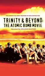 Trinity And Beyond: The Atomic Bomb Movieen streaming