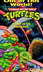 Teenage Mutant Ninja Turtles: Planet of the Turtleoidsen streaming