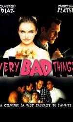 Very Bad Thingsen streaming