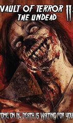 Vault of Terror II: The Undeaden streaming