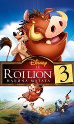 Le Roi lion 3 : Hakuna matataen streaming