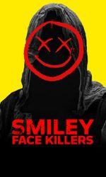 Smiley Face Killersen streaming