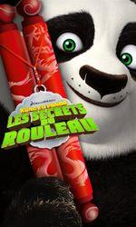 Kung Fu Panda : Les Secrets du rouleauen streaming