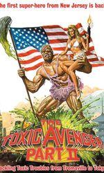 The Toxic avenger 2en streaming