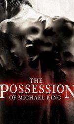 The Possession of Michael Kingen streaming