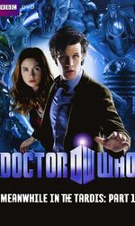 Doctor Who: Meanwhile in the TARDIS: Part 1en streaming