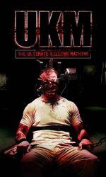 UKM: The Ultimate Killing Machineen streaming