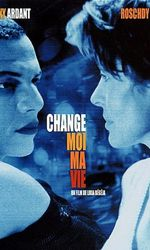 Change-moi ma vieen streaming