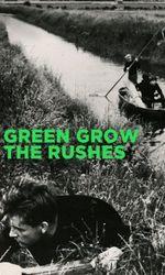Green Grow the Rushesen streaming