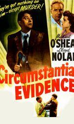 Circumstantial Evidenceen streaming