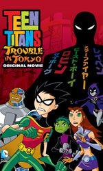Teen Titans: Trouble in Tokyoen streaming