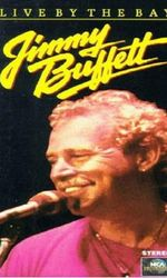 Jimmy Buffett: Live by the Bayen streaming