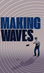Making Waves: The Art of Cinematic Sounden streaming