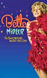 Bette Midler: The Showgirl Must Go Onen streaming