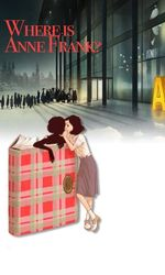 Where is Anne Frank?en streaming