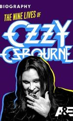 Biography: The Nine Lives of Ozzy Osbourneen streaming